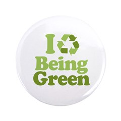 "I Love Being Green 3.5"" Button"