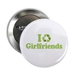 I recycle girlfriends 2.25