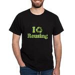 I Love Reusing Dark T-Shirt