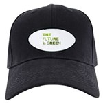 The Future is Green Black Cap