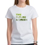 The Future is Green Women's T-Shirt
