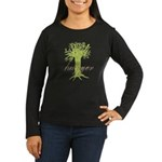 Tree Hugger Shirt Women's Long Sleeve Dark T-Shirt