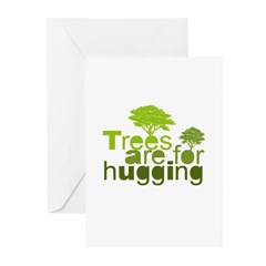 Trees are for hugging Greeting Cards (Pk of 10)