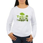 Trees are for hugging Women's Long Sleeve T-Shirt