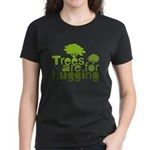 Trees are for hugging Women's Dark T-Shirt
