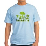 Trees are for hugging Light T-Shirt