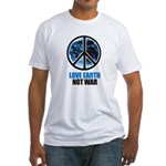 Love Earth Not War Fitted T-Shirt