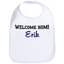 Welcome Home Erik Bib