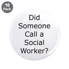 "Call a Social Worker 3.5"" Button (10 pack)"