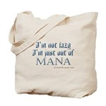 Out of Mana Tote Bag