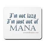 Out of Mana Mousepad