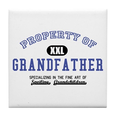 Property of Grandfather Tile Coaster