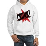 CRUNK! Hooded Sweatshirt