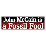John McCain is a Fossil Fool bumper sticker