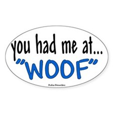 You had me at Oval Sticker (10 pk)