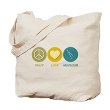 Peace Love Architecture Tote Bag