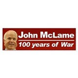 Anti John McCain (mclame) anti-war Bumper Bumper Sticker
