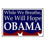 While We Breathe We Will Hope Banner