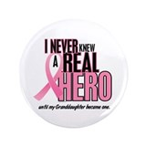 "Never Knew A Hero 2 (Granddaughter) 3.5"" Button (1"