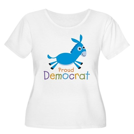 Proud Democrat Women's Plus Size Scoop Neck T-Shir
