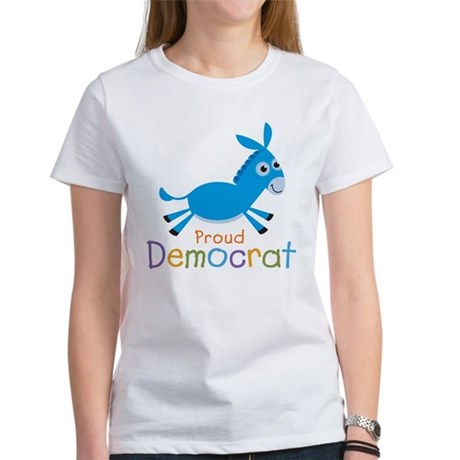Proud Democrat Women's T-Shirt