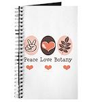 Peace Love Botany Botanist Journal