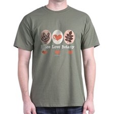 Peace Love Botany Botanist T-Shirt