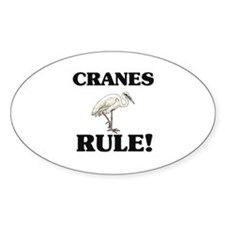Cranes Rule! Oval Decal