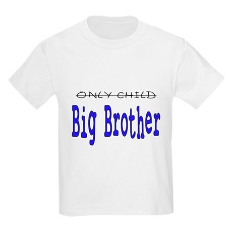 Only Child to Big Brother Kids Light T-Shirt