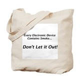 "Electronic Smoke ""Saying"" Tote Bag"