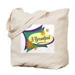I Breastfeed Tote Bag