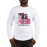Never Knew A Hero 2 (Daughter) Long Sleeve T-Shirt