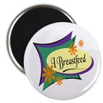 I Breastfeed Magnet