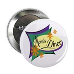 Mom's Diner Button