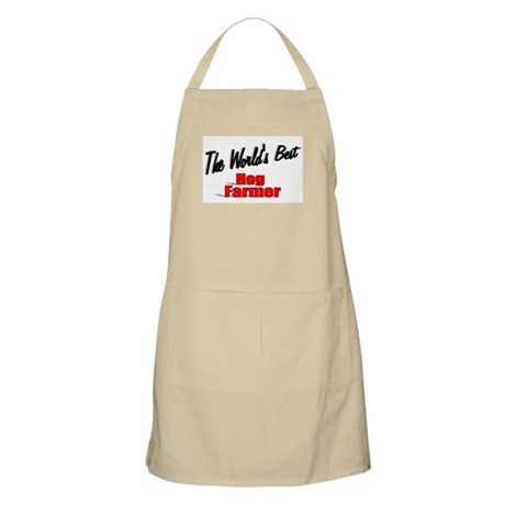 """The World's Best Hog Farmer"" BBQ Apron"