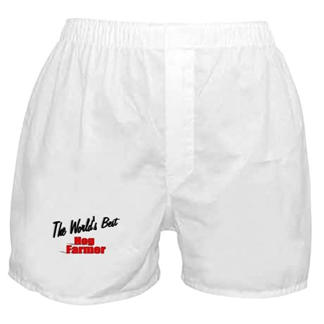 """The World's Best Hog Farmer"" Boxer Shorts"