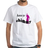 Born to Shimmy Shirt