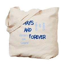 Always and Forever Tote Bag