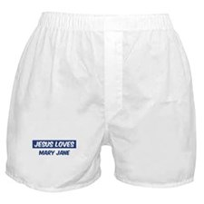 Jesus Loves Mary Jane Boxer Shorts