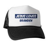 Jesus Loves Branden Trucker Hat