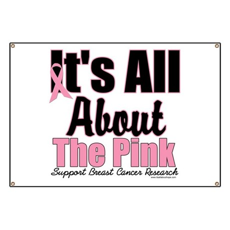 It's All About The Pink Banner
