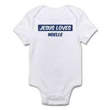 Jesus Loves Noelle Infant Bodysuit