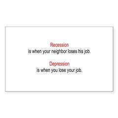 Recession - Depression Rectangle Sticker 10 pk)