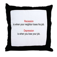Recession - Depression Throw Pillow