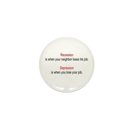 Recession - Depression Mini Button (100 pack)