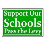 Support Our Schools Pro-Levy Banner