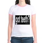 Got Teeth? Jr. Ringer T-Shirt
