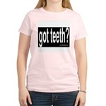 Got Teeth? Women's Pink T-Shirt