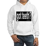 Got Teeth? Hooded Sweatshirt