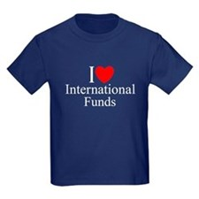 """I Love (Heart) International Funds"" T"